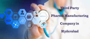 Third Party Pharma Manufacturing Company in Hyderabad